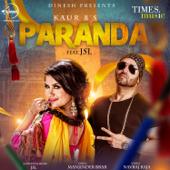 [Download] Paranda (feat. JSL Singh) MP3