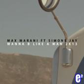 Wanna B Like a Man (feat. Simone Jay) [Radio Edit]