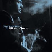 The Very Best of Stan Getz - Stan Getz - Stan Getz