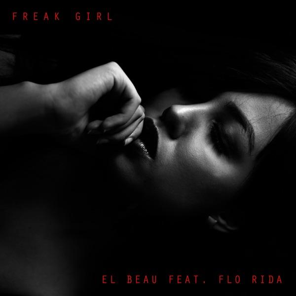 Freak Girl (feat. Flo Rida) - Single