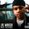J.R. Writer and Friends, JR Writer