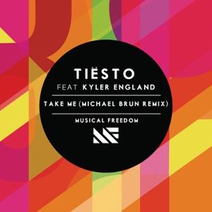 Tiësto - Take Me feat. Kyler England
