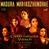 Madura Marikozhundhae Single