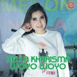Woyo Woyo by Nella Kharisma
