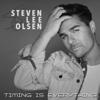Timing is Everything - Steven Lee Olsen