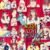 大橋彩香 - NOISY LOVE POWER☆ アートワーク