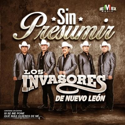 Sin Presumir - Los Invasores de Nuevo León