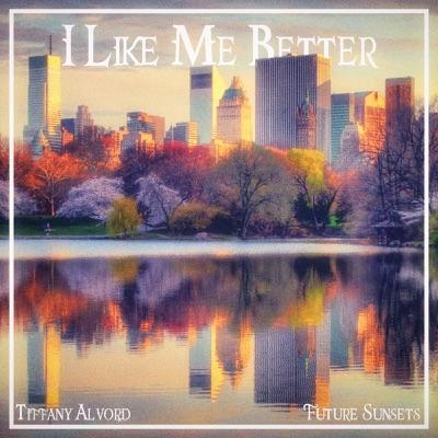 I Like Me Better - Single - Tiffany Alvord