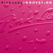 Innovation - Pink Lady - Pink Lady