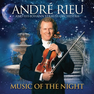 Music of the Night - André Rieu