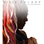 アイノカタチ feat.HIDE(GReeeeN) - MISIA
