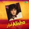 Aah Alisha, Alisha Chinai