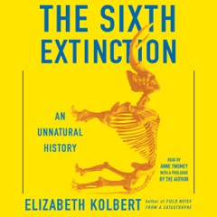 The Sixth Extinction (Unabridged)