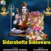 Sidarabetta Sideswara