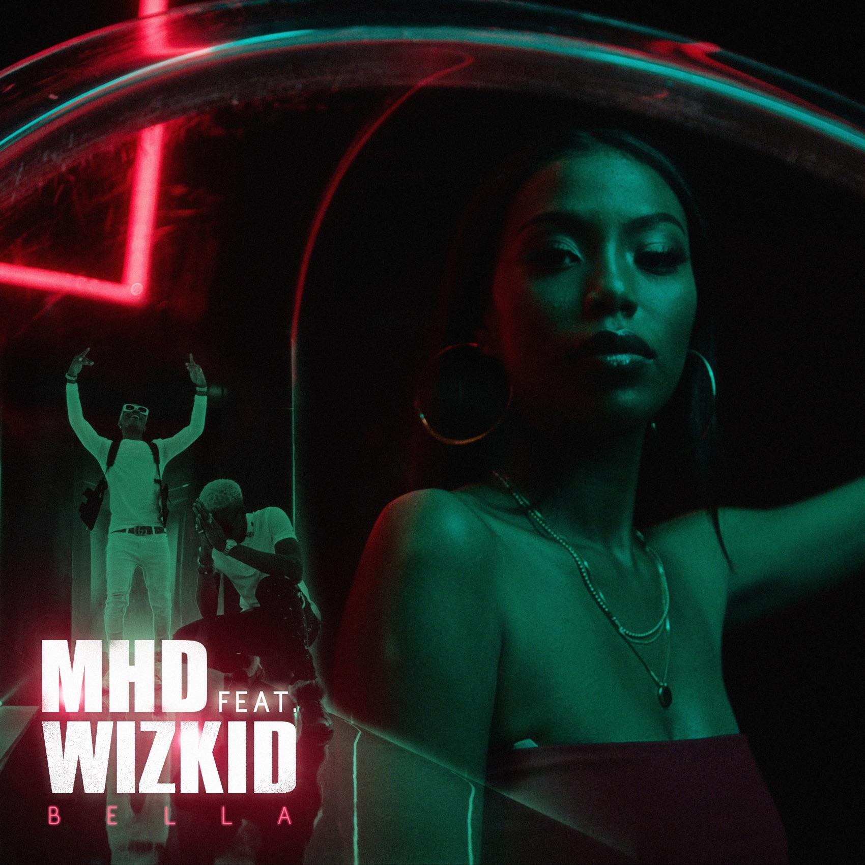 MHD, Wizkid - Bella