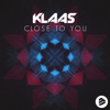 Klaas - Close to You (Extended Mix) artwork