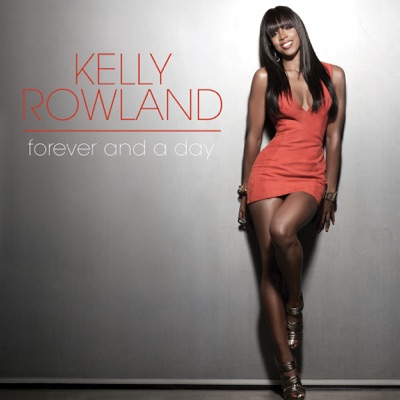 Forever and a Day - Single - Kelly Rowland
