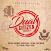 Dual Citizen Riddim - Various Artists