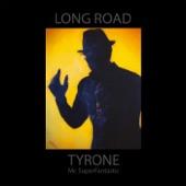 Tyrone Mr. Superfantastic - Bojangles