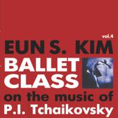Ballet Class, Vol. 4 (Tchaikovsky)