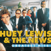 Greatest Hits (Remastered) - Huey Lewis & The News - Huey Lewis & The News