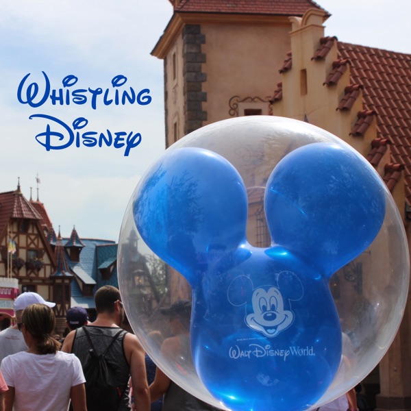 Whistling Disney Podcast