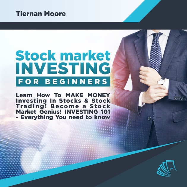 Stock Market Investing For Beginners Learn How To Make