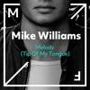 Melody (Tip of My Tongue) - Single