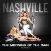 The Morning of the Rain (The Roadie Version) [feat. Jonathan Jackson] - Single, Nashville Cast