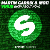 Virus (How About Now) [Radio Edit] - Martin Garrix & MOTi