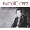 Antología Pastor López, Vol. 1