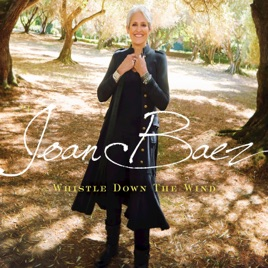 Win Iphone 7 Plus >> Whistle Down the Wind by Joan Baez on Apple Music