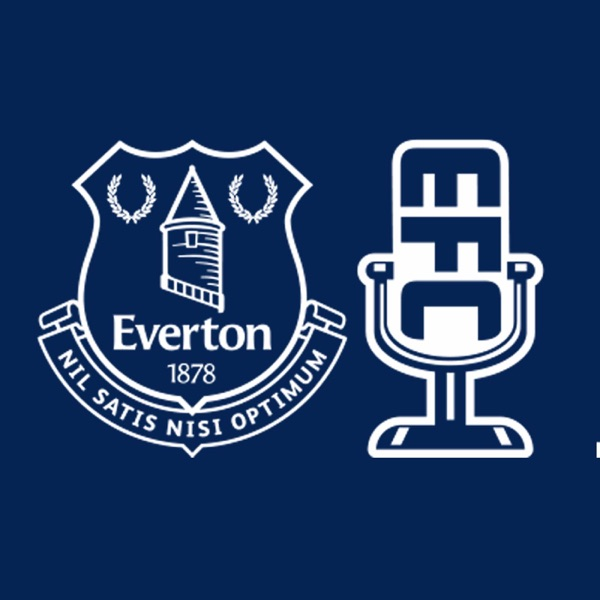 The Official Everton Podcast