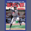 Tom Hanson & Ken Ravizza - Heads-Up Baseball: Playing the Game One Pitch at a Time  artwork
