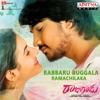 Rabbaru Buggala Ramachilaka From Rajugadu Single