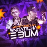 Engatilha e bum - Single