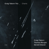 Chants - Craig Taborn Trio