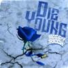 Roddy Ricch - Die Young Single Album