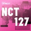 NCT 127 - Up Next Session: NCT 127  artwork