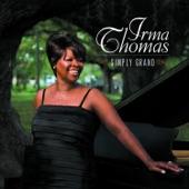 Irma Thomas - Somebody Told You