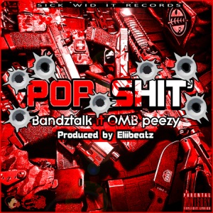 Pop S**t (feat. OMB Peezy) - Single Mp3 Download