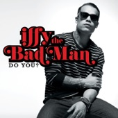 iFFY the Bad Man - Do You?