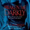 Gena Showalter - Awaken Me Darkly (Unabridged)  artwork