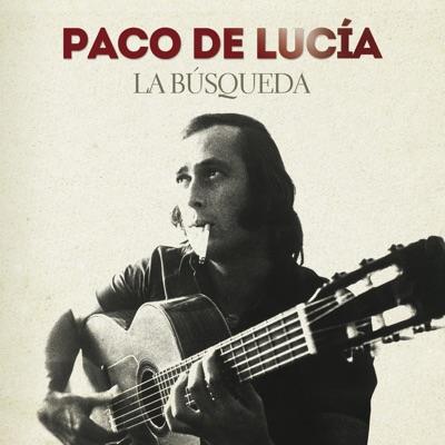 La Búsqueda (Remastered 2014) - Paco de Lucía