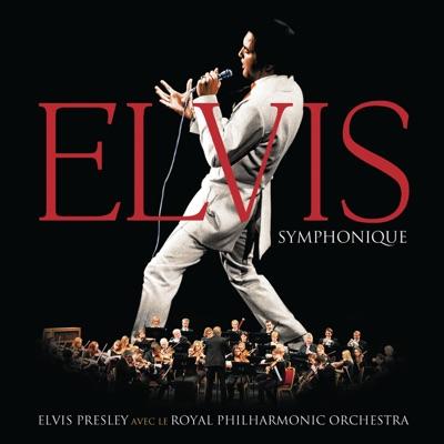 Elvis Symphonique - Elvis Presley
