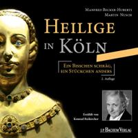 Martin Nusch - Heilige in Köln: Ein bisschen schräg, ein Stückchen anders artwork