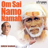 Om Sai Namo Namah-Suresh Wadkar