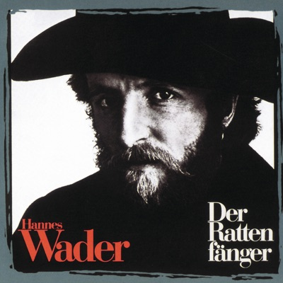Der Rattenfänger - Hannes Wader