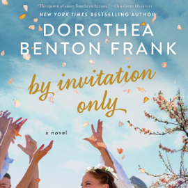 By Invitation Only: A Novel (Unabridged) audiobook