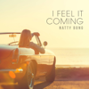 Natty Bong - I Feel It Coming artwork